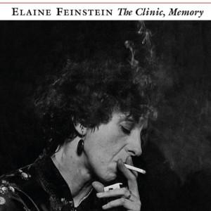Tension, Tenderness, & Truth: Reading Elaine Feinstein